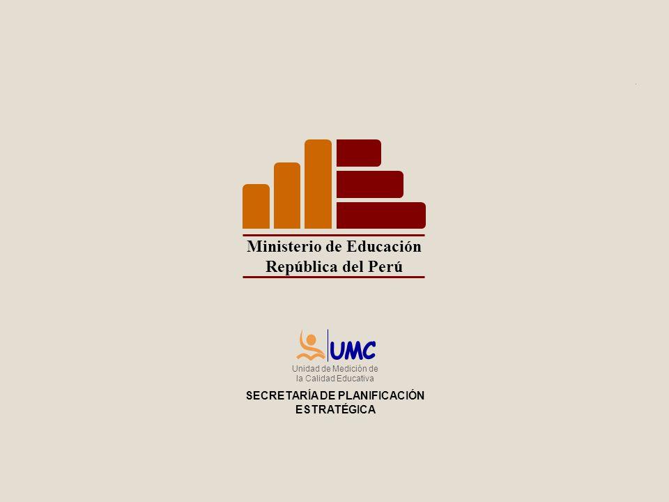 SPE Ministerio de Educación República del Perú Ministerio de Educación República del Perú Unidad de Medición de la Calidad Educativa SECRETARÍA DE PLA