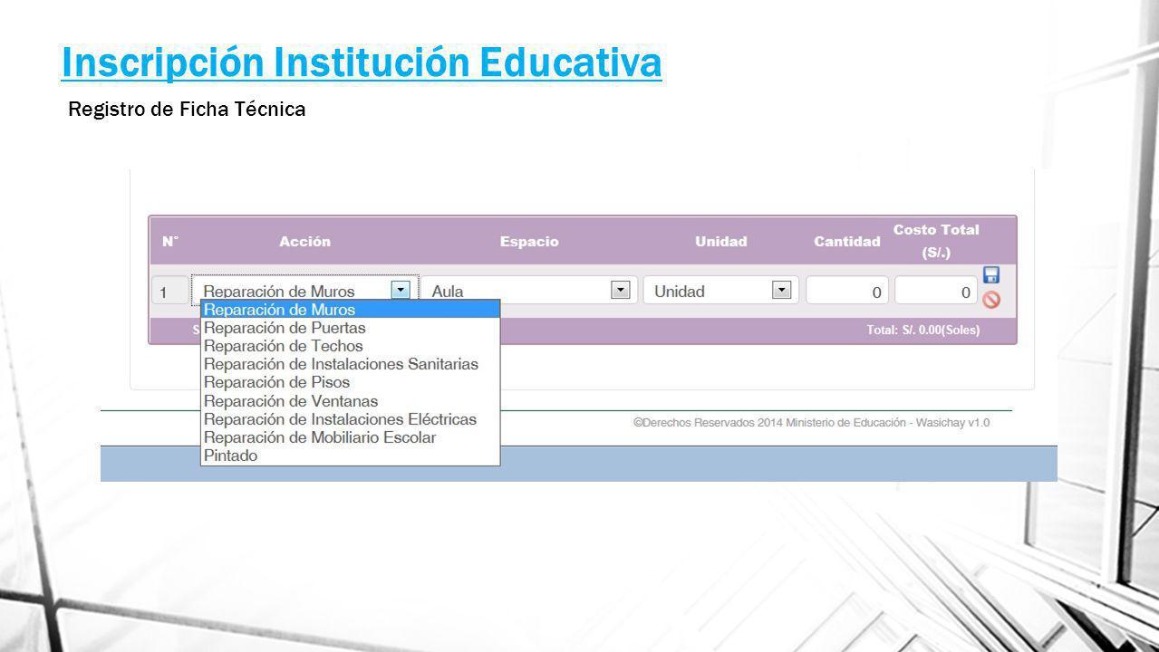 Inscripción Institución Educativa Registro de Ficha Técnica