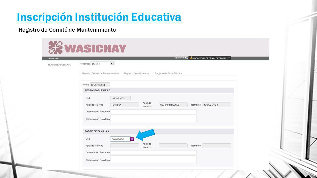 Inscripción Institución Educativa Registro de Comité de Mantenimiento