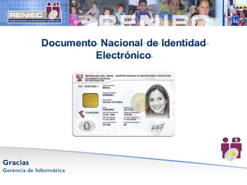 Documento Nacional de Identidad Electrónico Gracias Gerencia de Informática
