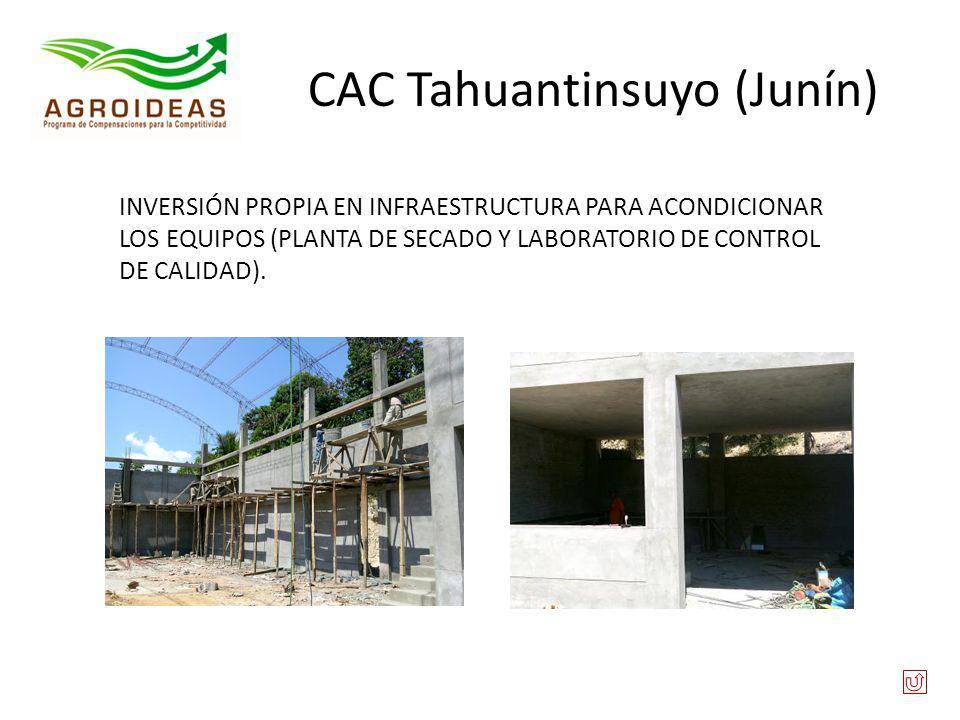 CAC Tahuantinsuyo (Junín) INVERSIÓN PROPIA EN INFRAESTRUCTURA PARA ACONDICIONAR LOS EQUIPOS (PLANTA DE SECADO Y LABORATORIO DE CONTROL DE CALIDAD).