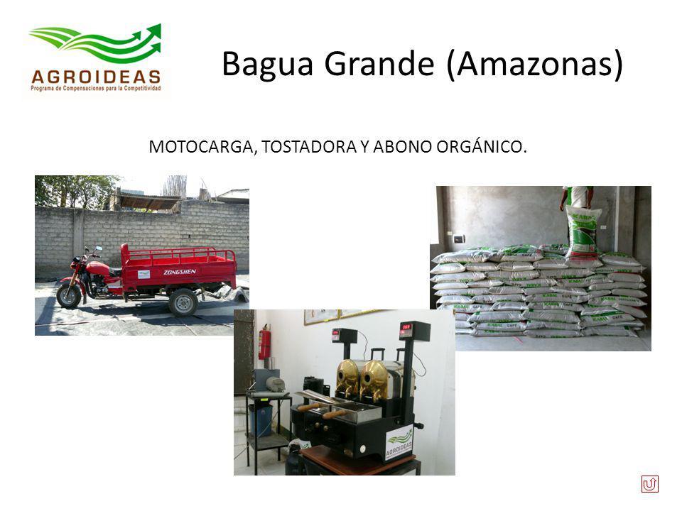 Bagua Grande (Amazonas) MOTOCARGA, TOSTADORA Y ABONO ORGÁNICO.