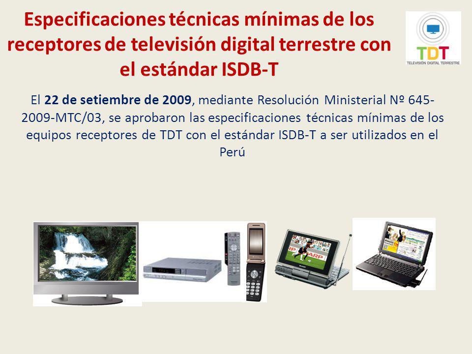 Proyecto Piloto de TDT El 5 de enero de 2010 se aprobó el Convenio denominado Documento de Confirmación del Proyecto Piloto del Sistema de Transmisión de Televisión Digital Terrestre ISDB-T en la República del Perú suscrito entre el Ministerio de Transportes y Comunicaciones del Perú y el Ministerio de Asuntos Internos y Comunicaciones de Japón para la implementación de la señal digital de IRTP.