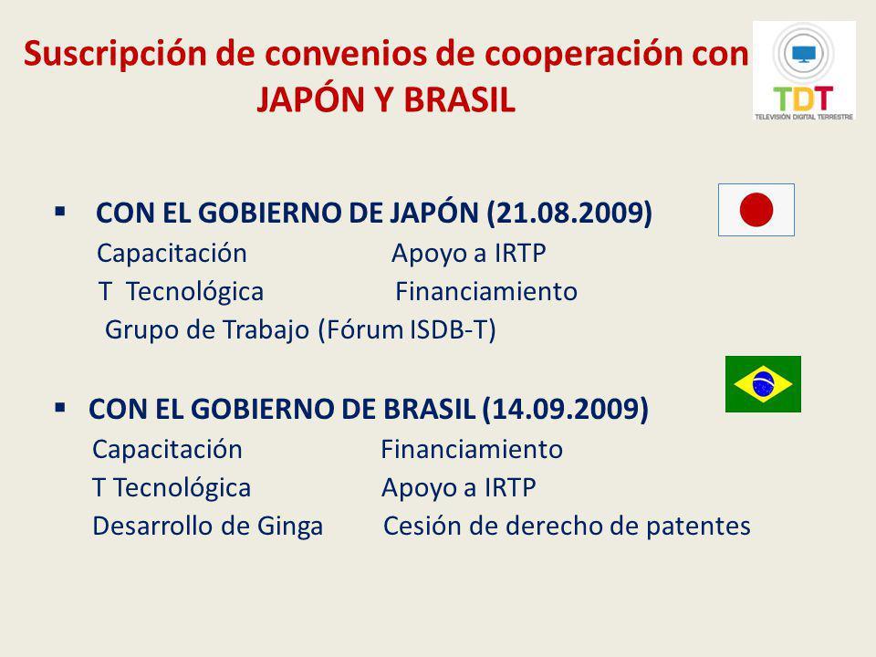 Primera Reunión el Fórum Internacional ISDB-T Entre los días 21 al 23 de setiembre de 2009, se realizó en Lima la Primera Reunión del Fórum Internacional ISDB-T en Lima, participando representantes de los gobiernos de Japón, Brasil, Argentina, Chile y Perú, como anfitrión.
