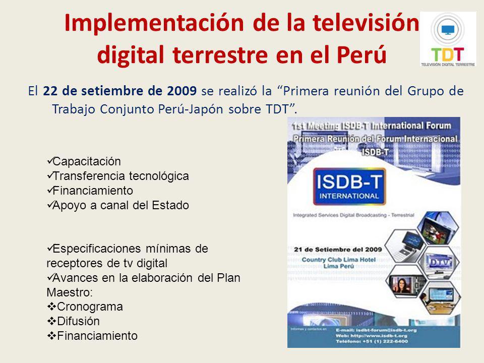 Especificaciones técnicas mínimas de los receptores de televisión digital terrestre con el estándar ISDB-T El 22 de setiembre de 2009, mediante Resolución Ministerial Nº 645- 2009-MTC/03, se aprobaron las especificaciones técnicas mínimas de los equipos receptores de TDT con el estándar ISDB-T a ser utilizados en el Perú