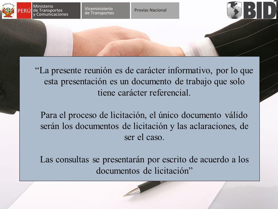 La presente reunión es de carácter informativo, por lo que esta presentación es un documento de trabajo que solo tiene carácter referencial. Para el p