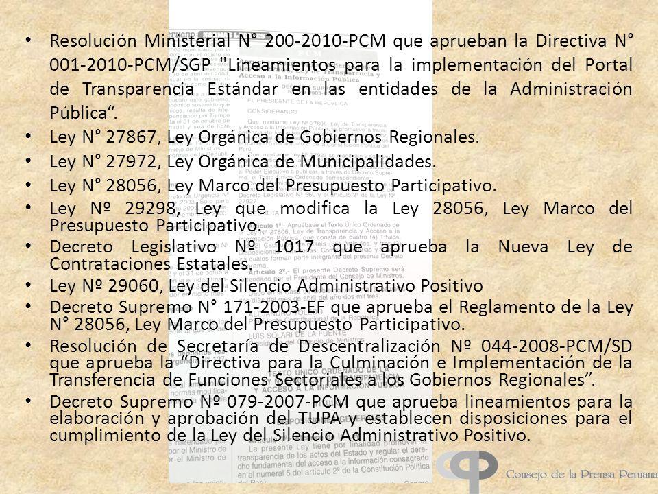 Resolución Ministerial N° 200-2010-PCM que aprueban la Directiva N° 001-2010-PCM/SGP Lineamientos para la implementación del Portal de Transparencia Estándar en las entidades de la Administración Pública.
