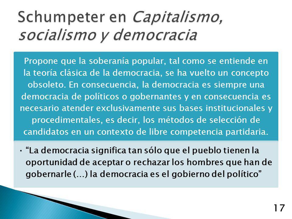 17 Propone que la soberanía popular, tal como se entiende en la teoría clásica de la democracia, se ha vuelto un concepto obsoleto. En consecuencia, l
