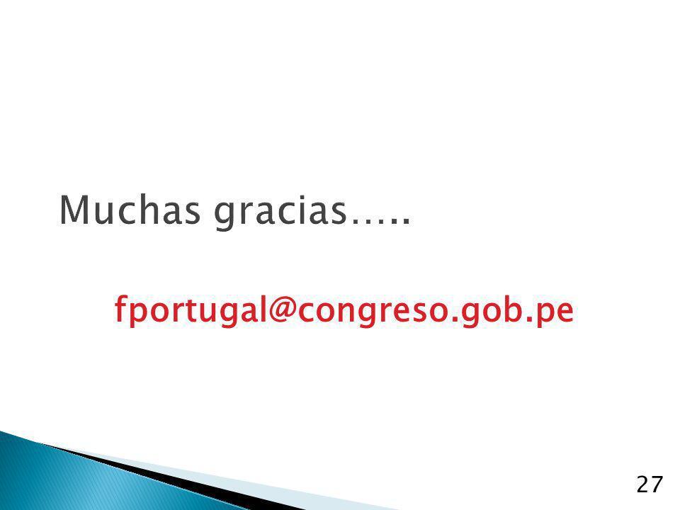 27 Muchas gracias….. fportugal@congreso.gob.pe
