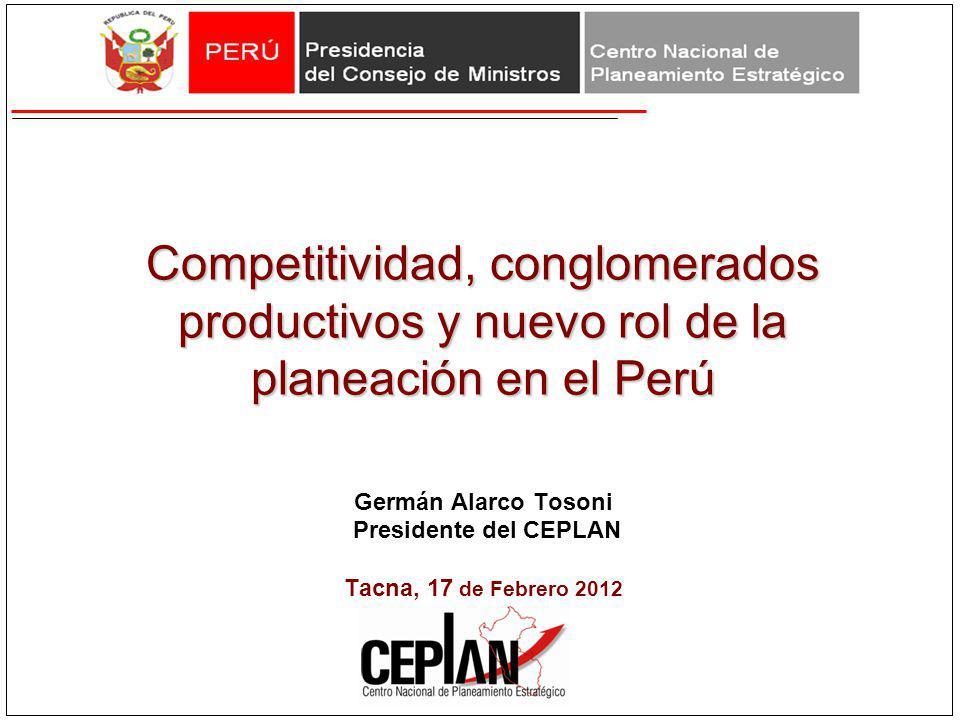 Competitividad, conglomerados productivos y nuevo rol de la planeación en el Perú Competitividad, conglomerados productivos y nuevo rol de la planeaci
