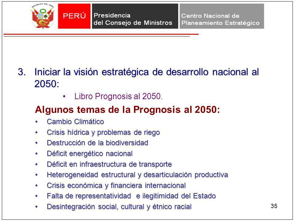 3.Iniciar la visión estratégica de desarrollo nacional al 2050: Libro Prognosis al 2050. Algunos temas de la Prognosis al 2050: Cambio ClimáticoCambio