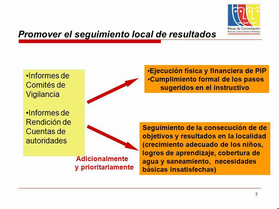 7 Promover el seguimiento local de resultados 7 Seguimiento de la consecución de de objetivos y resultados en la localidad (crecimiento adecuado de lo