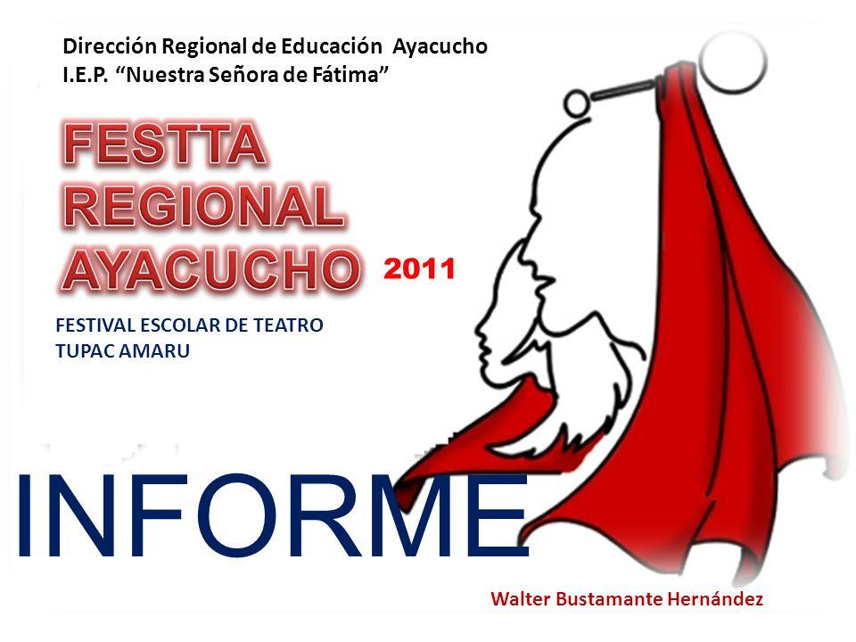 2011 Dirección Regional de Educación Ayacucho I.E.P.