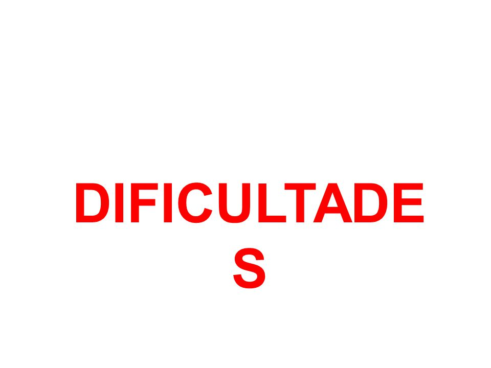 DIFICULTADE S