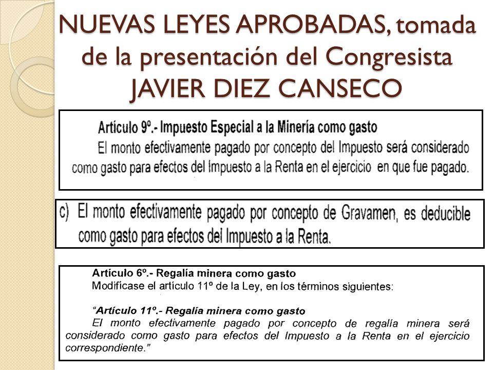 NUEVAS LEYES APROBADAS, tomada de la presentación del Congresista JAVIER DIEZ CANSECO