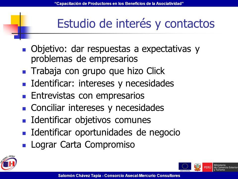 Capacitación de Productores en los Beneficios de la Asociatividad Salomón Chávez Tapia - Consorcio Asecal-Mercurio Consultores Estudio de interés y co