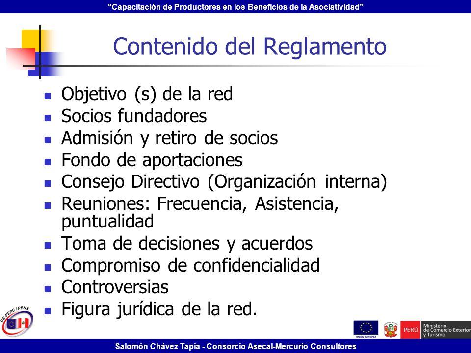 Capacitación de Productores en los Beneficios de la Asociatividad Salomón Chávez Tapia - Consorcio Asecal-Mercurio Consultores Contenido del Reglament
