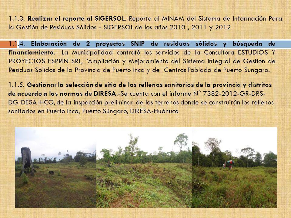 1.1.3. Realizar el reporte al SIGERSOL.-Reporte al MINAM del Sistema de Información Para la Gestión de Residuos Sólidos - SIGERSOL de los años 2010, 2