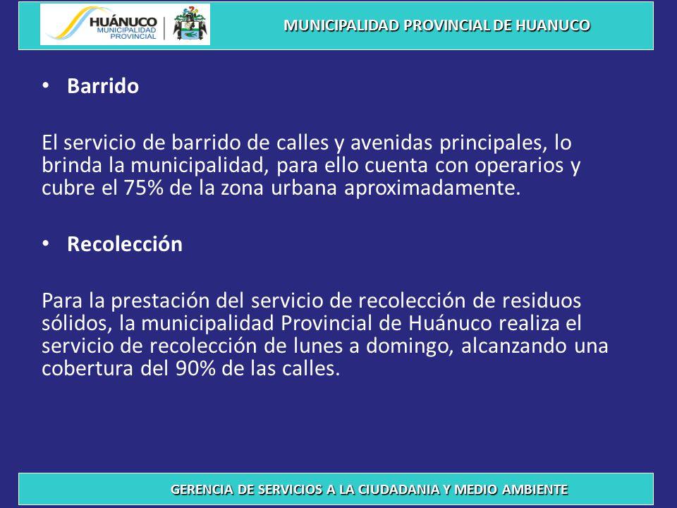 Barrido El servicio de barrido de calles y avenidas principales, lo brinda la municipalidad, para ello cuenta con operarios y cubre el 75% de la zona urbana aproximadamente.
