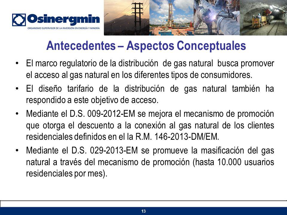 El marco regulatorio de la distribución de gas natural busca promover el acceso al gas natural en los diferentes tipos de consumidores. El diseño tari
