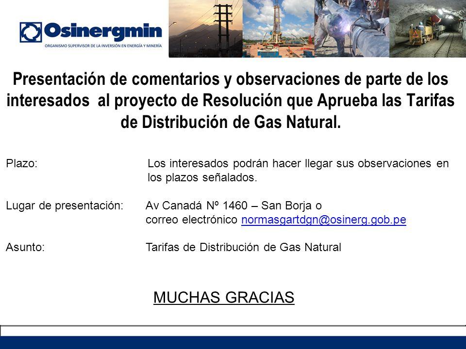 Presentación de comentarios y observaciones de parte de los interesados al proyecto de Resolución que Aprueba las Tarifas de Distribución de Gas Natur