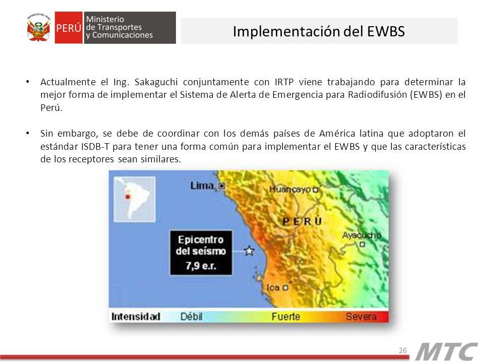 26 Implementación del EWBS Actualmente el Ing.