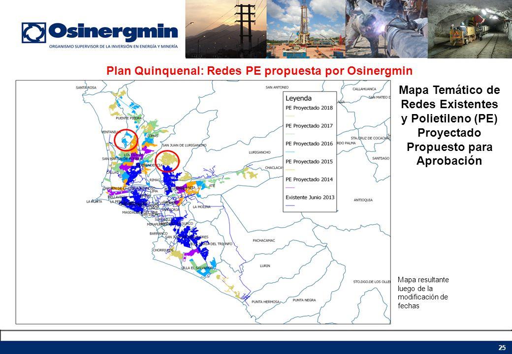 Plan Quinquenal: Redes PE propuesta por Osinergmin Mapa Temático de Redes Existentes y Polietileno (PE) Proyectado Propuesto para Aprobación Mapa resu