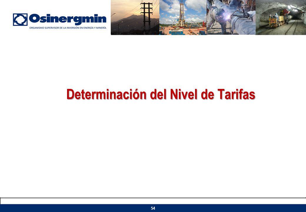 Determinación del Nivel de Tarifas 54