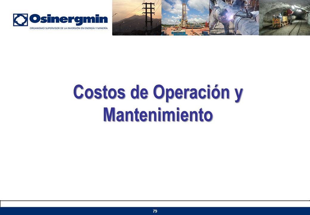 Costos de Operación y Mantenimiento 79