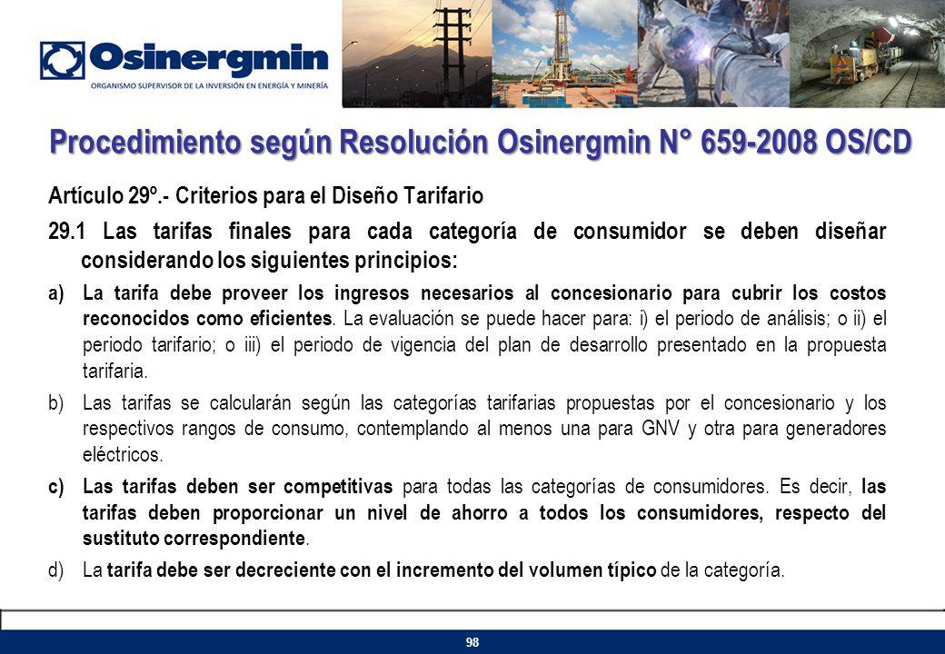 Procedimiento según Resolución Osinergmin N° 659-2008 OS/CD Artículo 29º.- Criterios para el Diseño Tarifario 29.1 Las tarifas finales para cada categ
