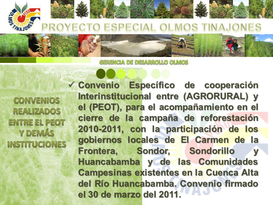 Convenio Específico de cooperación Interinstitucional entre (AGRORURAL) y el (PEOT), para el acompañamiento en el cierre de la campaña de reforestació