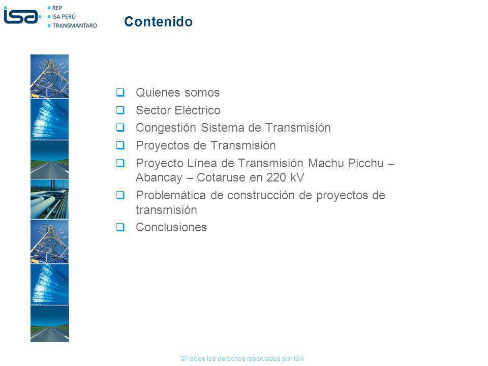 ©Todos los derechos reservados por ISA Ubicación El Proyecto se ubica entre los departamentos de Cusco y Apurimac en altitudes que van desde los 1800 m.s.n.m en la zona de Machupicchu a los 4700 m.s.n.m en las inmediaciones de las subestaciones Cotaruse y Abancay.