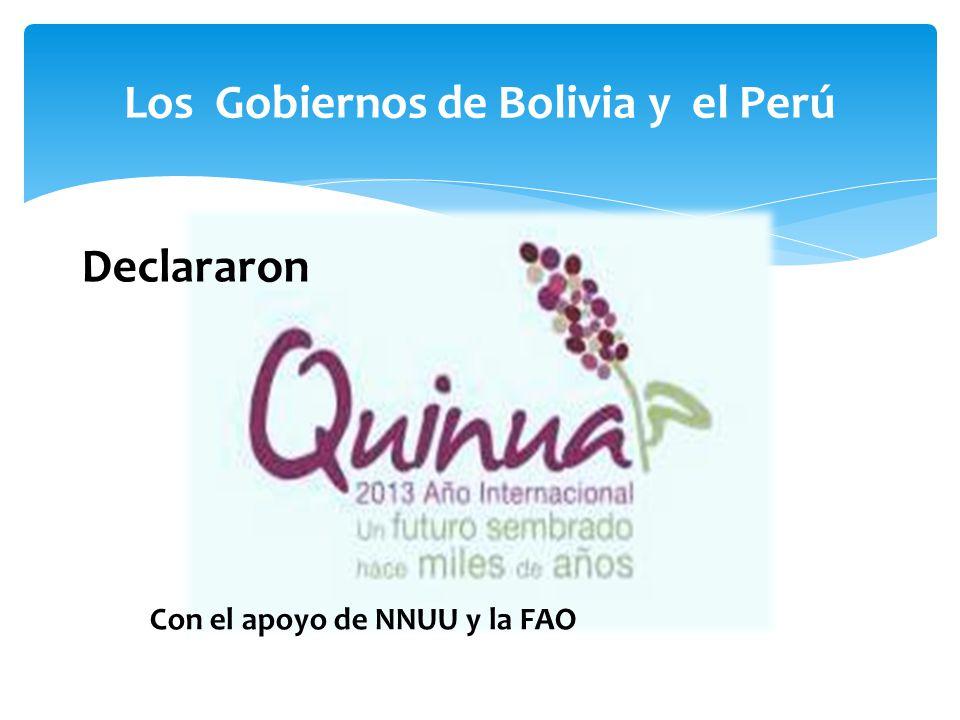 Los Gobiernos de Bolivia y el Perú Con el apoyo de NNUU y la FAO Declararon