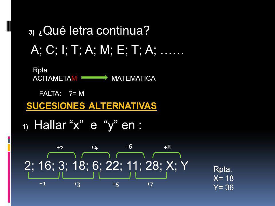 3) Hallar ( x + y) en Rpta.