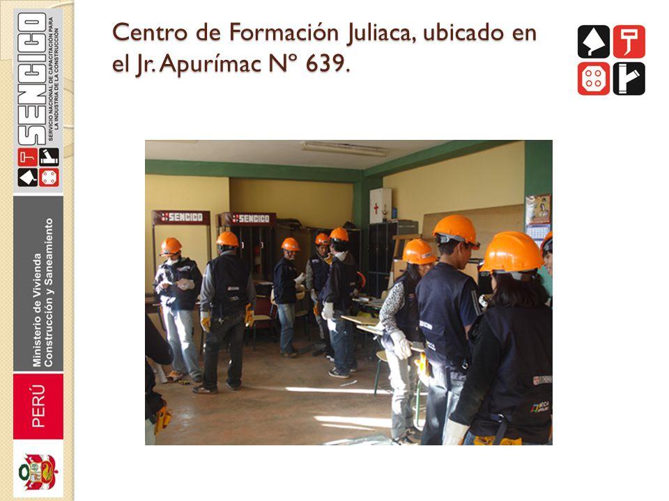 Centro de Formación Juliaca, ubicado en el Jr. Apurímac Nº 639.
