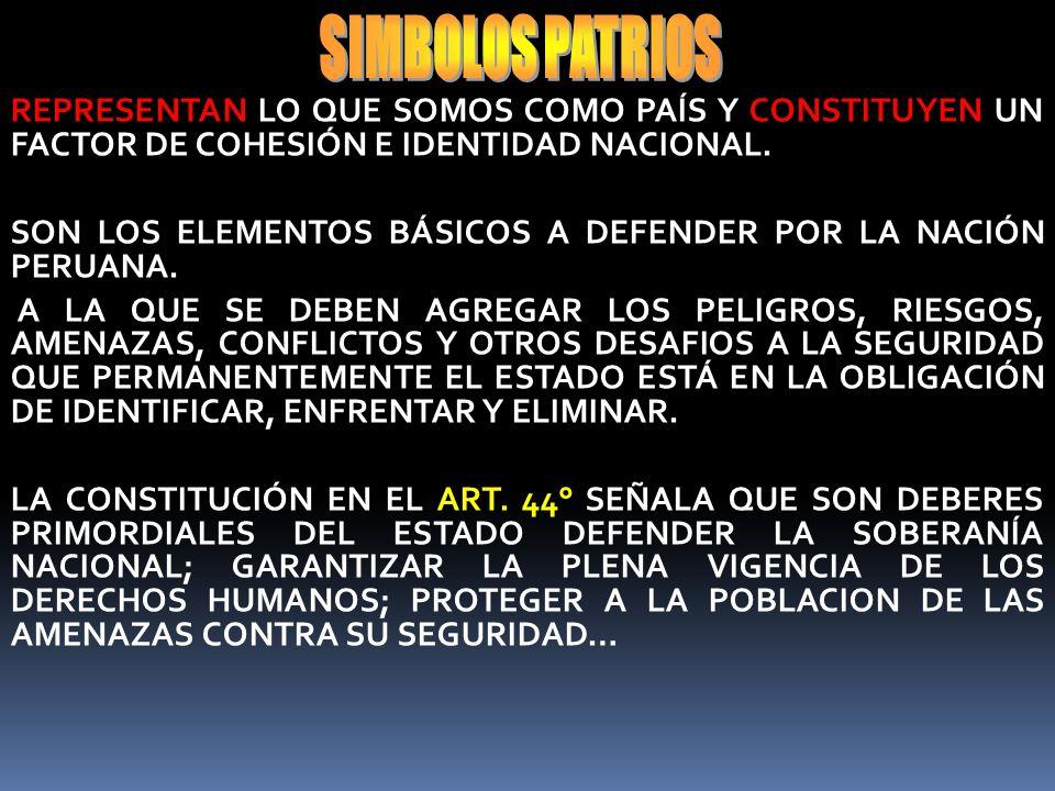 CONSTITUYEN LA MÁS AUTÓCTONA Y OFICIAL REPRESENTACIÓN DE LA NACIONALIDAD, Y ESTÁ INTEGRADO POR LA BANDERA NACIONAL, EL ESCUDO NACIONAL Y EL HIMNO NACI