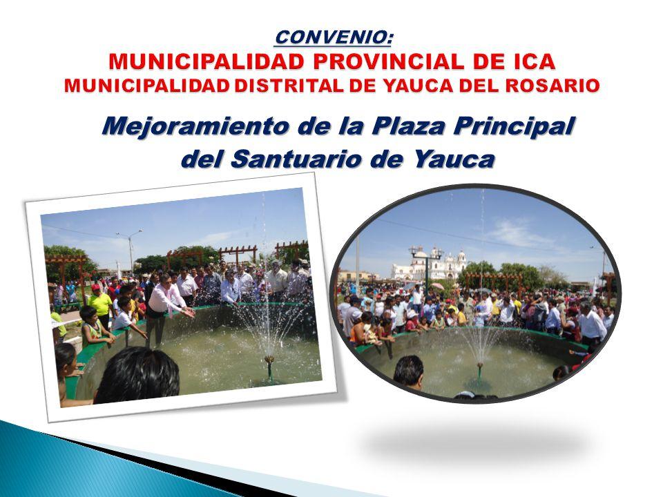 Mejoramiento de la Plaza Principal del Santuario de Yauca