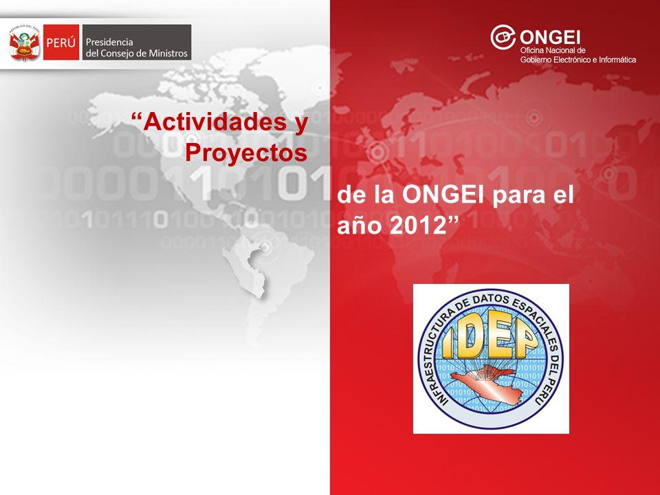 Actividades y Proyectos de la ONGEI para el año 2012