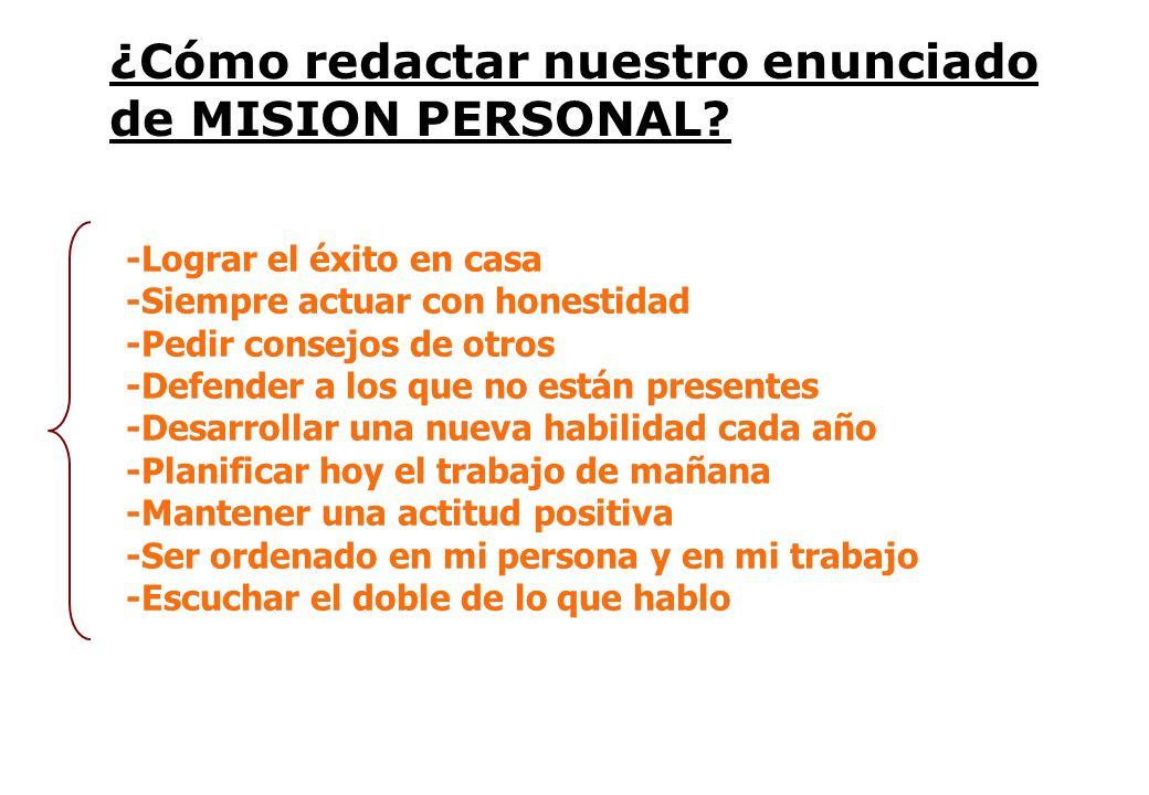 ¿Cómo redactar nuestro enunciado de MISION PERSONAL.