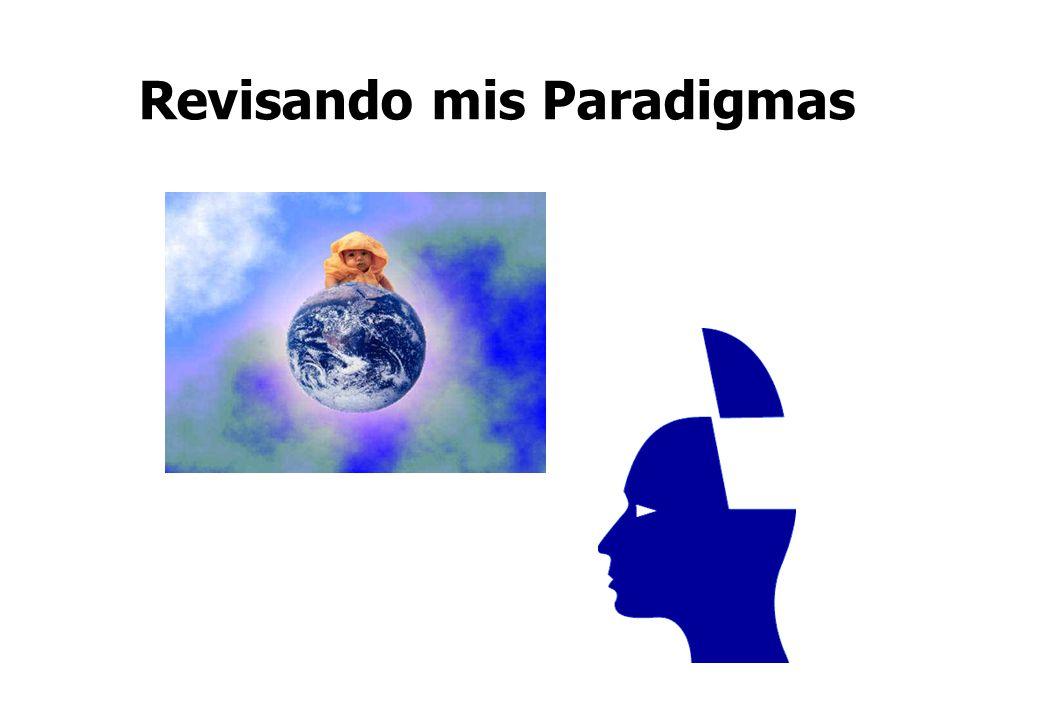 Revisando mis Paradigmas