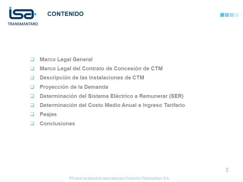 ©Todos los derechos reservados por Consorcio Transmantaro S.A. 2 Marco Legal General Marco Legal del Contrato de Concesión de CTM Descripción de las I