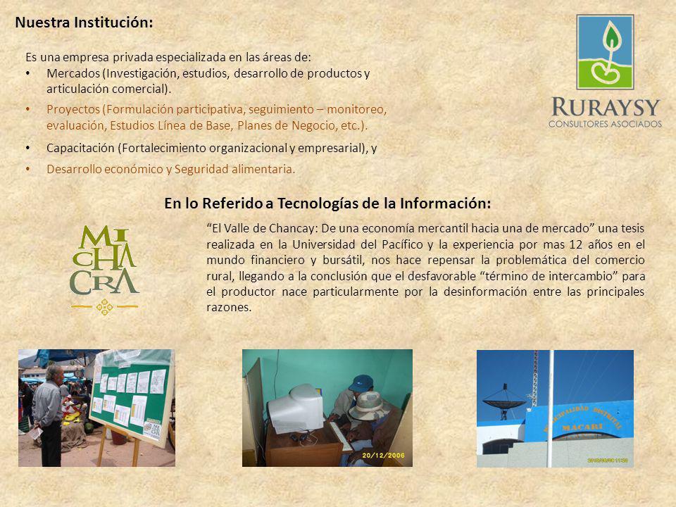 TIC: Experiencia de una Aplicación para el sector rural Sistema de Información