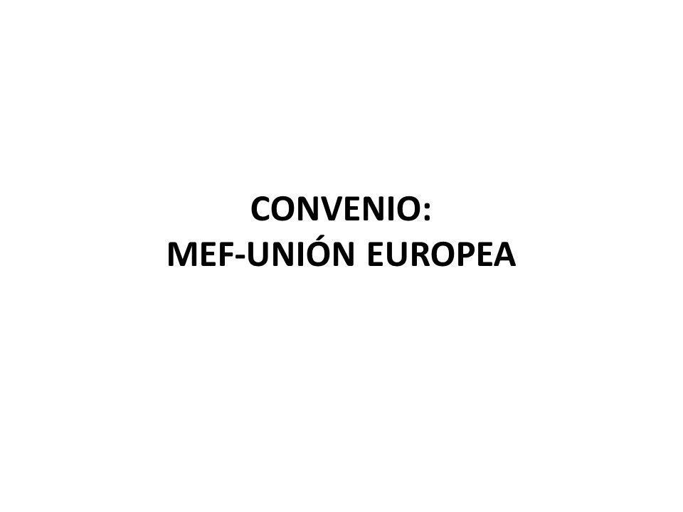 CONVENIO: MEF-UNIÓN EUROPEA