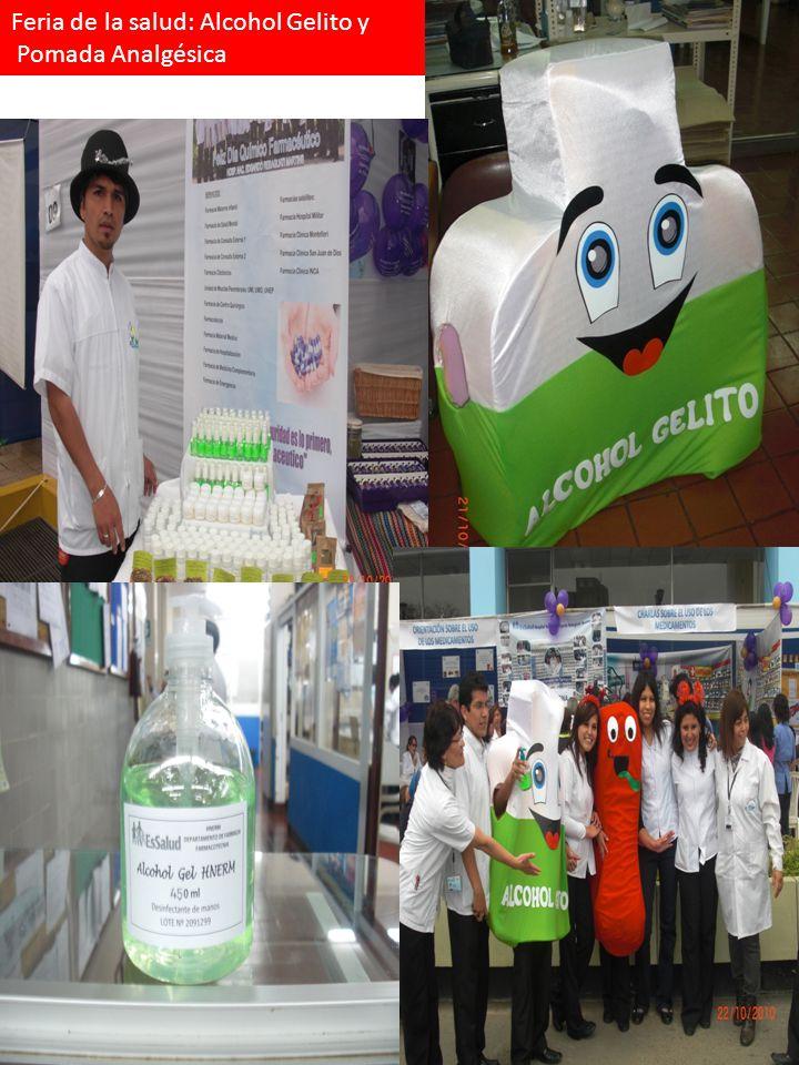 Feria de la salud: Alcohol Gelito y Pomada Analgésica