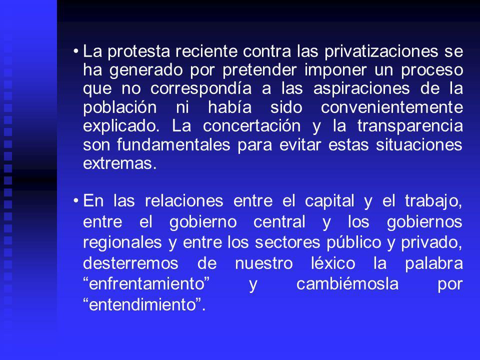 La protesta reciente contra las privatizaciones se ha generado por pretender imponer un proceso que no correspondía a las aspiraciones de la población