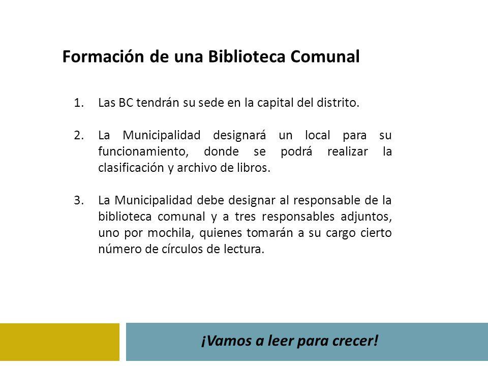 1.Las BC tendrán su sede en la capital del distrito. 2.La Municipalidad designará un local para su funcionamiento, donde se podrá realizar la clasific