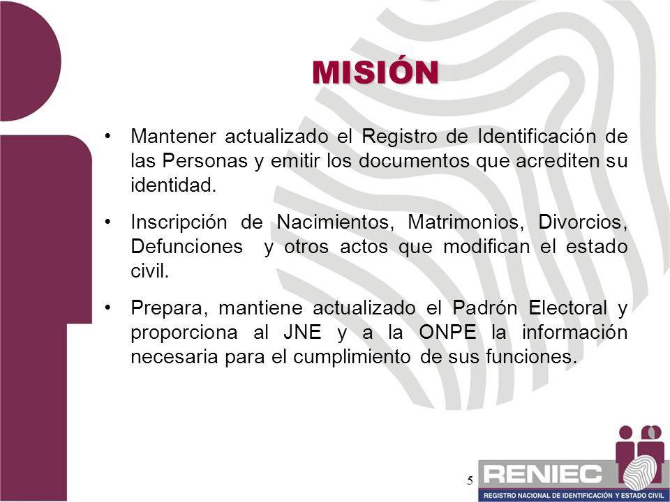 5 Mantener actualizado el Registro de Identificación de las Personas y emitir los documentos que acrediten su identidad. Inscripción de Nacimientos, M