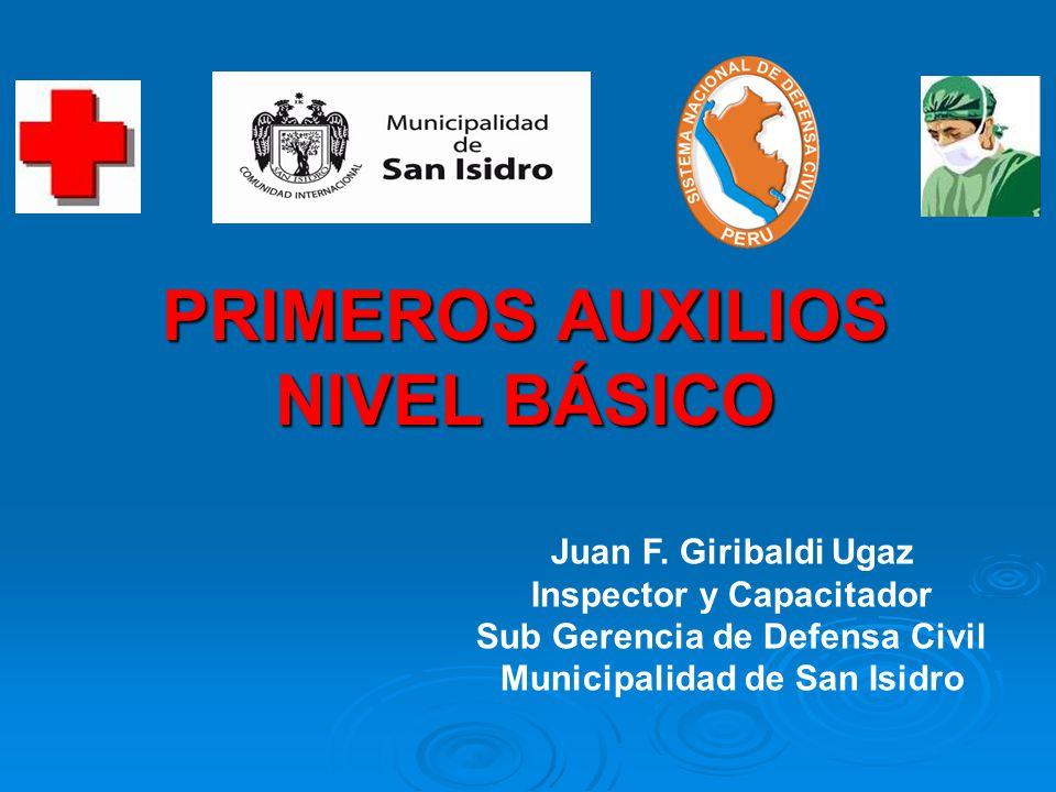 PRIMEROS AUXILIOS NIVEL BÁSICO Juan F.
