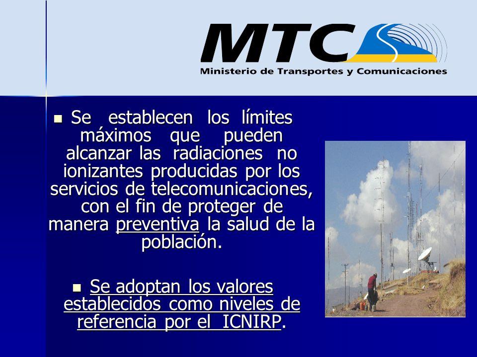 Se establecen los límites máximos que pueden alcanzar las radiaciones no ionizantes producidas por los servicios de telecomunicaciones, con el fin de