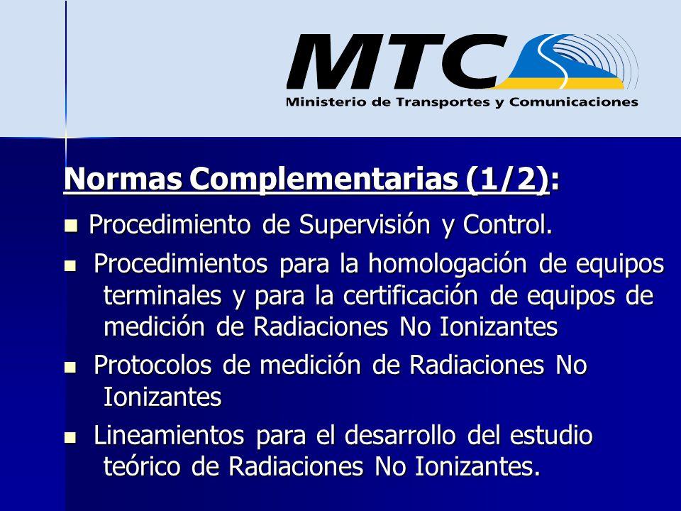 Normas Complementarias (1/2): Procedimiento de Supervisión y Control. Procedimiento de Supervisión y Control. Procedimientos para la homologación de e